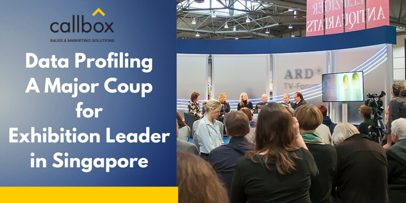 Callbox Data Profiling A Major Coup for ExhibitionLeader in Singapore