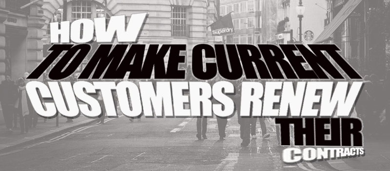 How to Make Current Customers in Singapore Renew Their Contract with Your Company